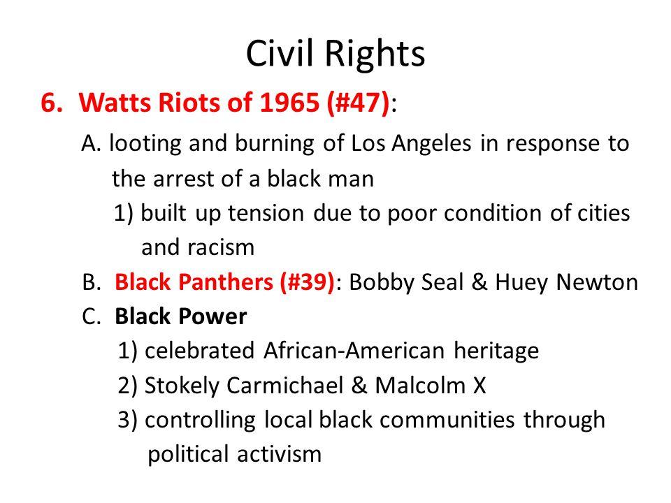 Civil Rights 6.Watts Riots of 1965 (#47): A.