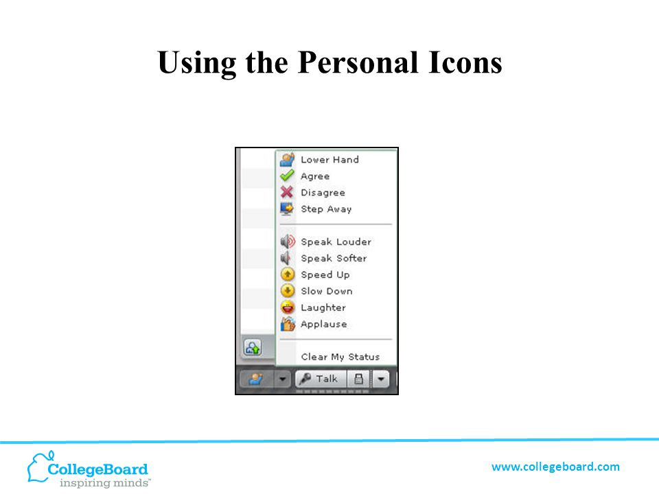 www.collegeboard.com Using the Personal Icons