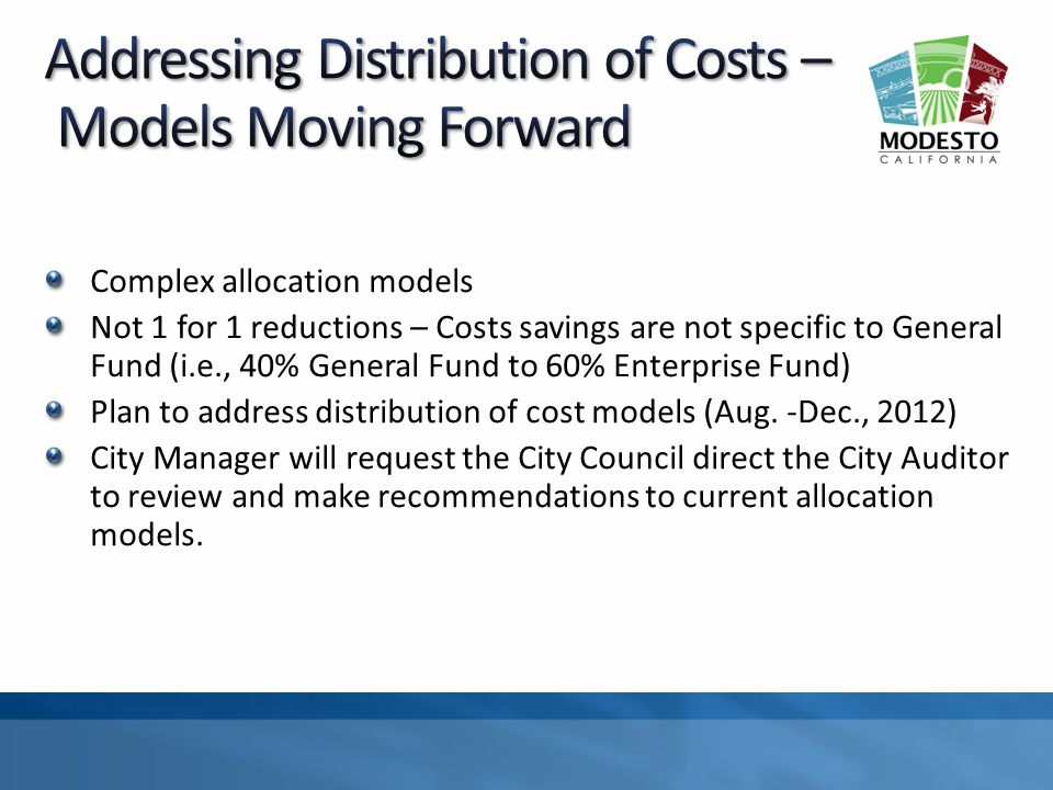 Complex allocation models Not 1 for 1 reductions – Costs savings are not specific to General Fund (i.e., 40% General Fund to 60% Enterprise Fund) Plan