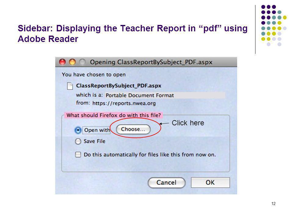 13 Sidebar: Displaying the Teacher Report in pdf using Adobe Reader 1.