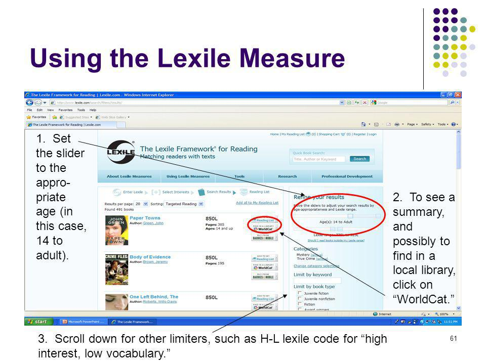 62 Using the Lexile Measure You can enter zip code and find a library.