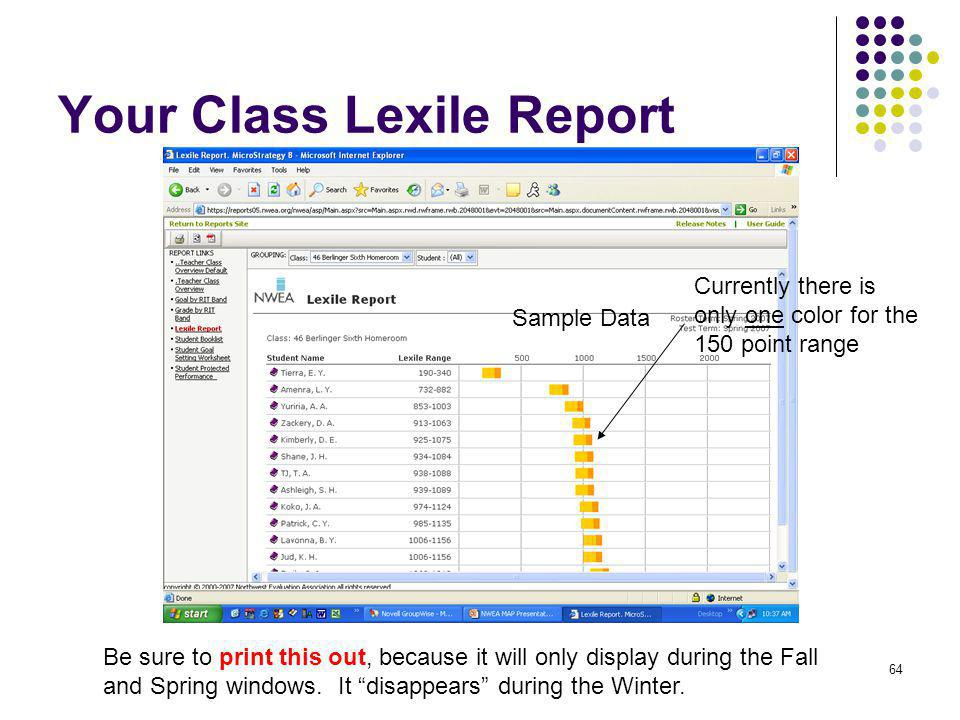 64 Your Class Lexile Report Sample Data Currently there is only one color for the 150 point range Be sure to print this out, because it will only disp