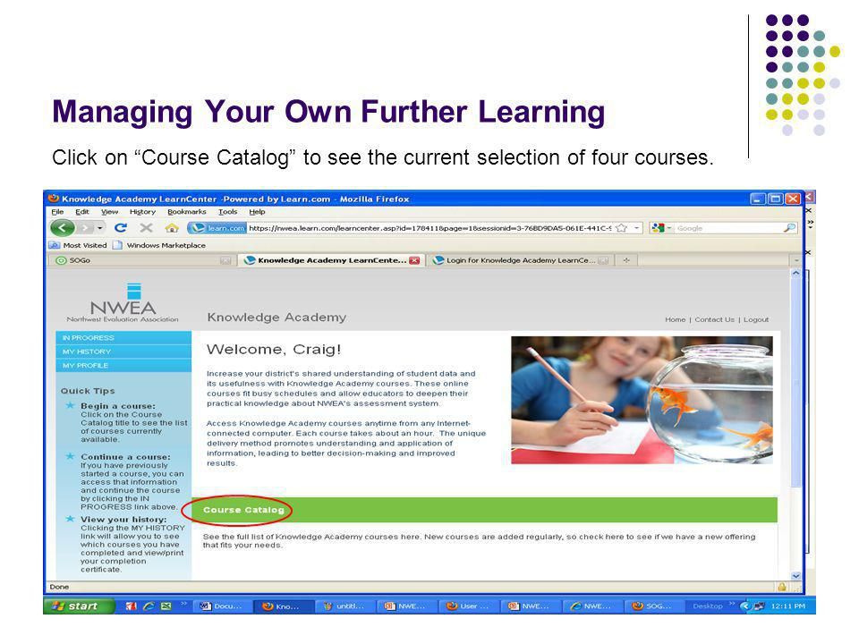 67 Managing Your Own Further Learning You can take these for district professional advancement credit.