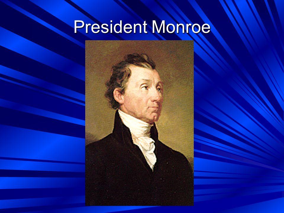 President Monroe