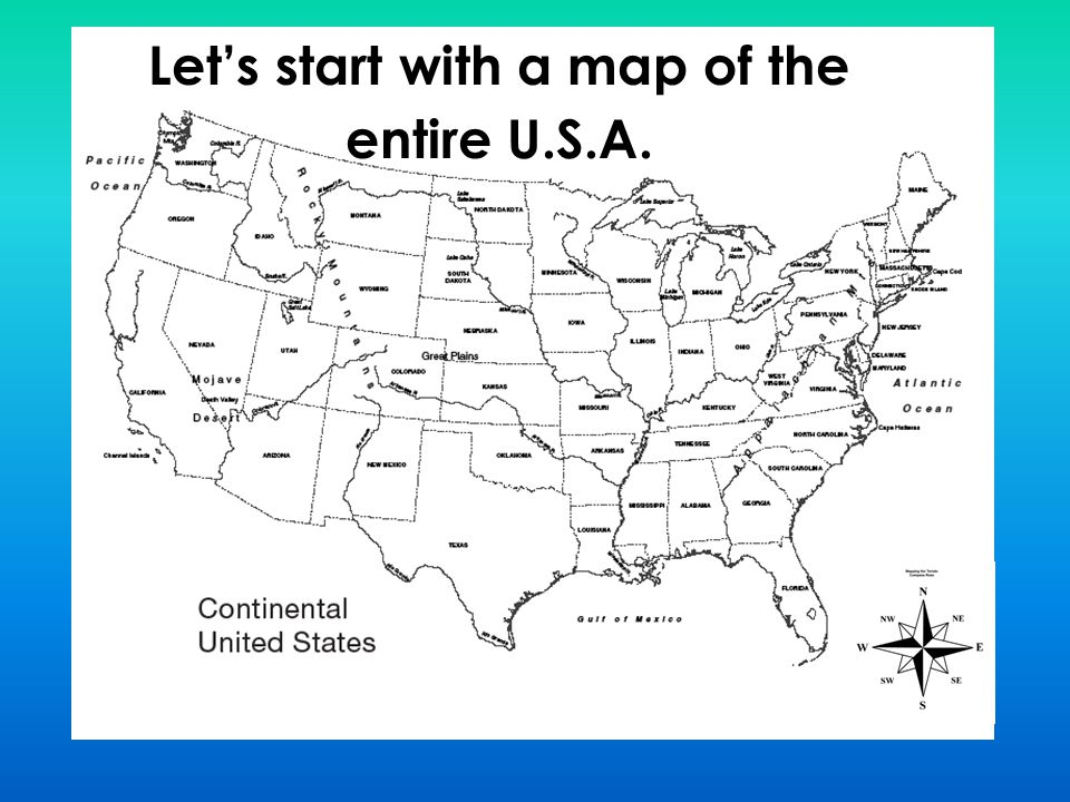 Let's start with a map of the entire U.S.A.