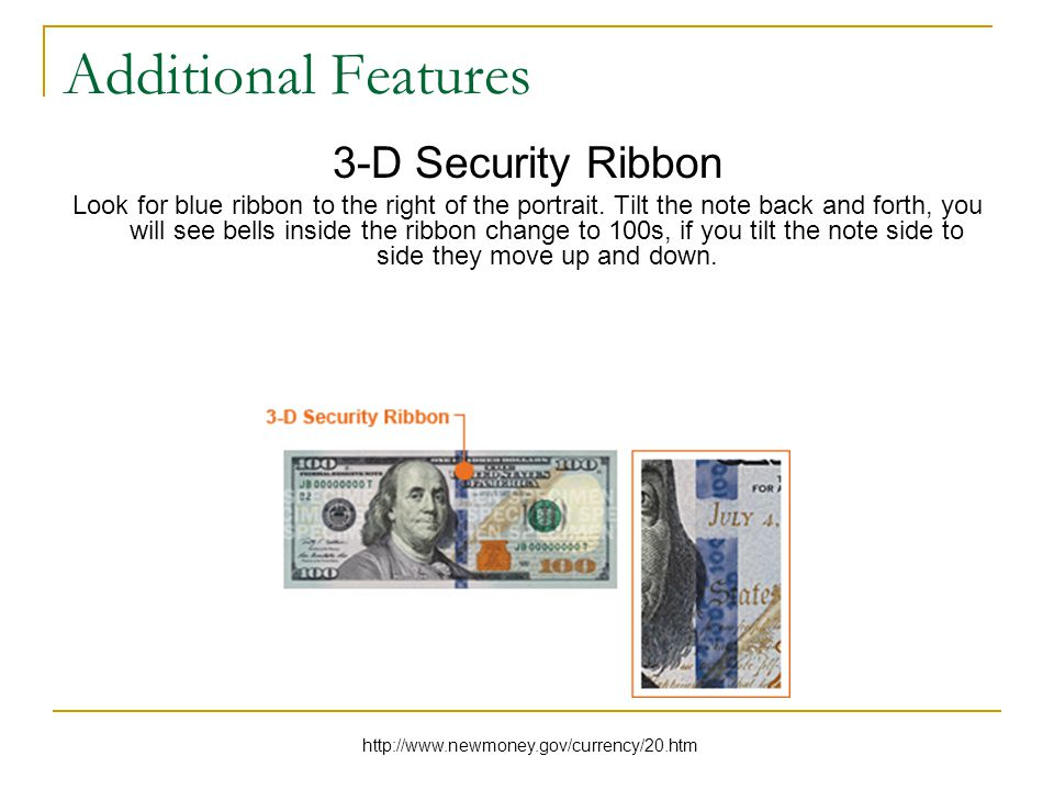 Additional Features 3-D Security Ribbon Look for blue ribbon to the right of the portrait.