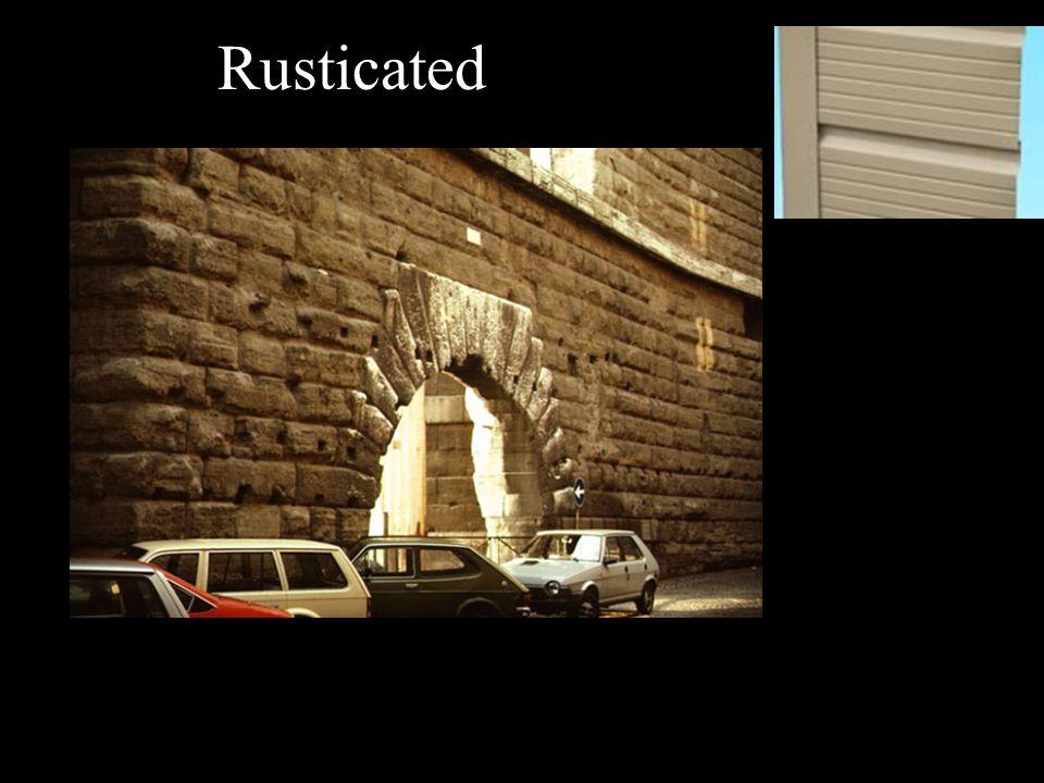 Rusticated