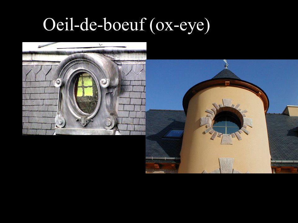 Oeil-de-boeuf (ox-eye)