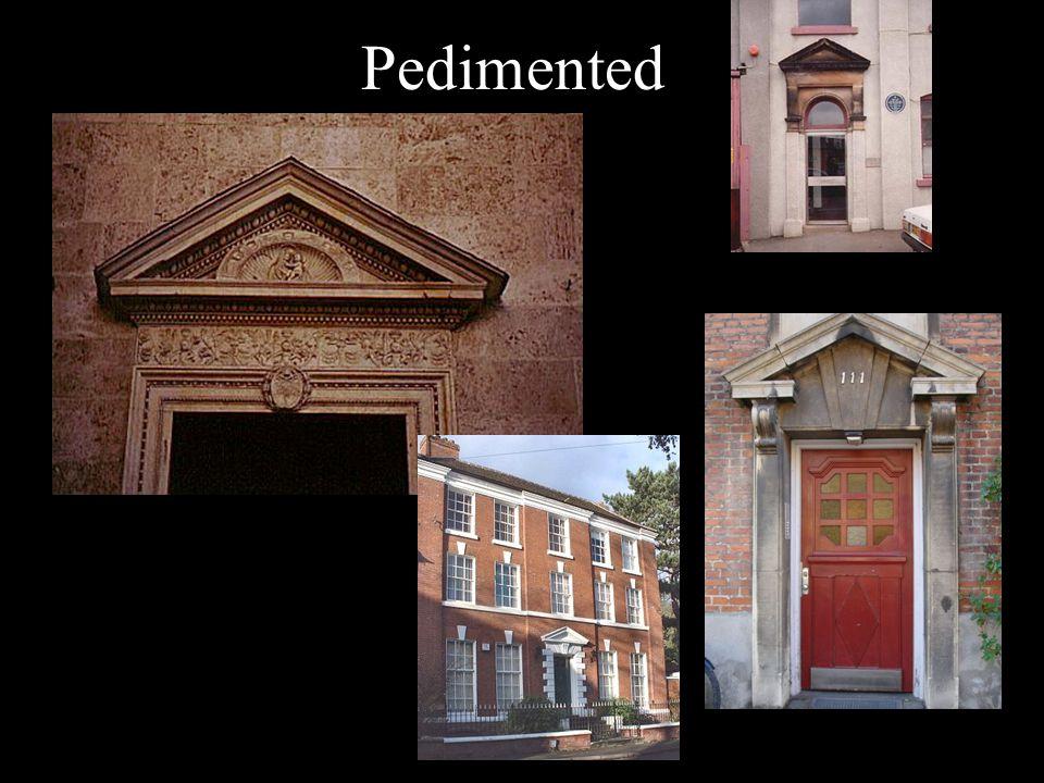Pedimented