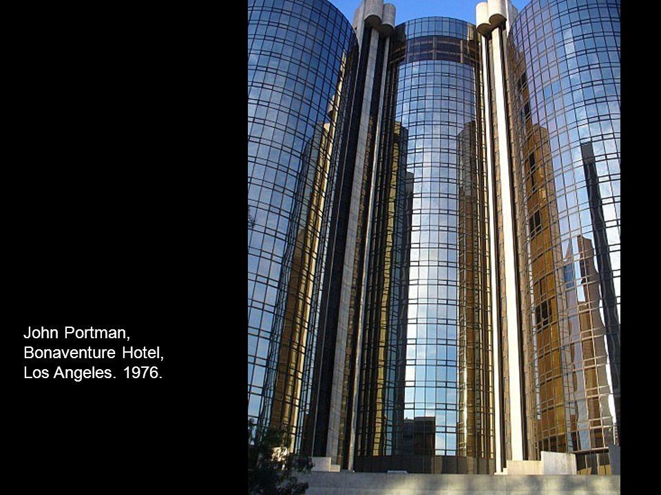John Portman, Bonaventure Hotel, Los Angeles. 1976.
