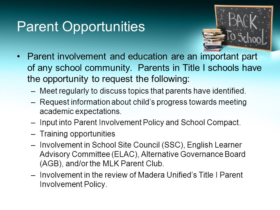 Parent Opportunities Parent involvement and education are an important part of any school community.