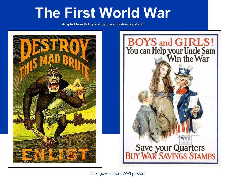 The First World War Adapted from McIntyre at http://worldhistory.pppst.com U.S.