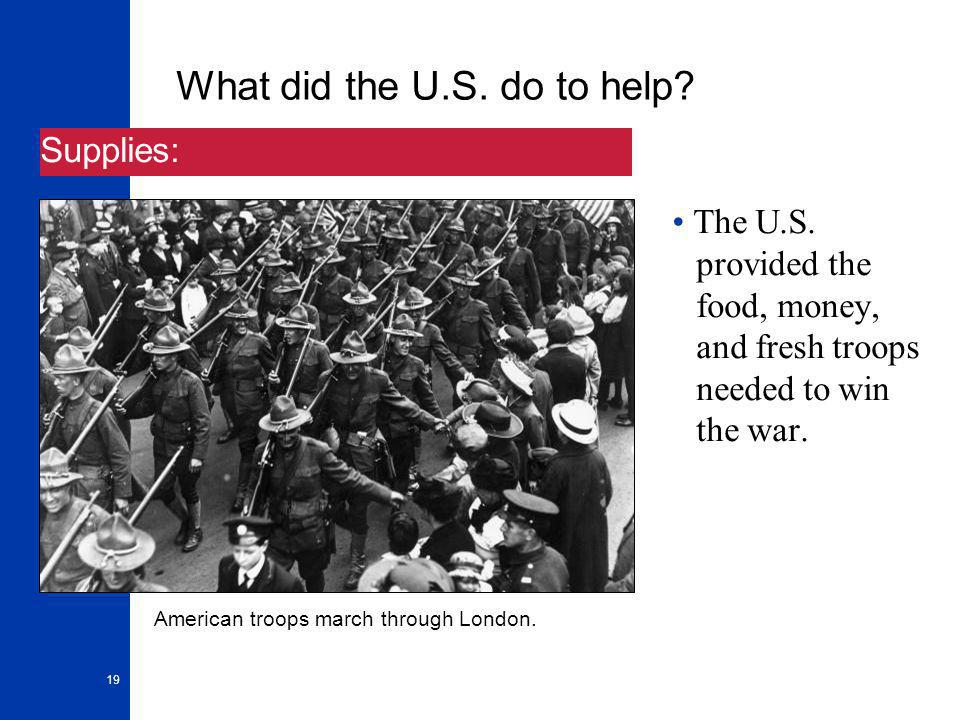 19 What did the U.S. do to help. The U.S.