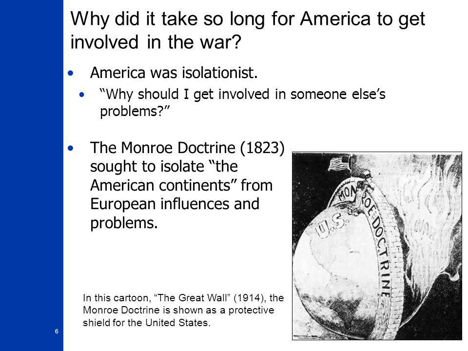 17 Convincing the American People 1.Wilson had to convince American that this would be the War to End All Wars. 2.He had to convince American that beating the Germans and its allies would make the world safe for democracy.