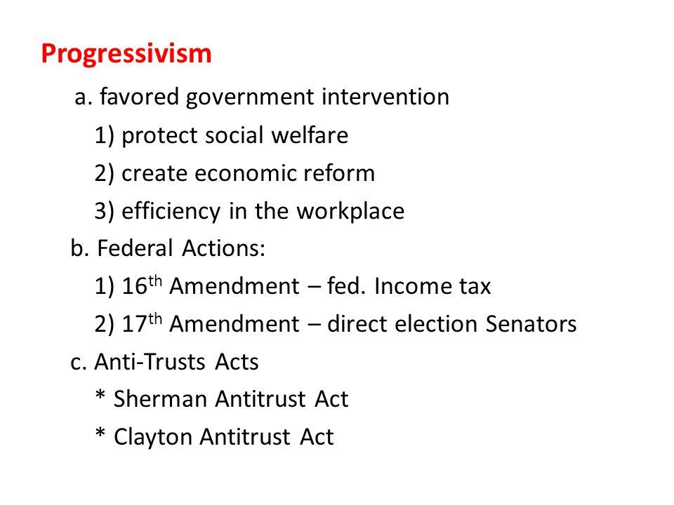 Progressivism a.