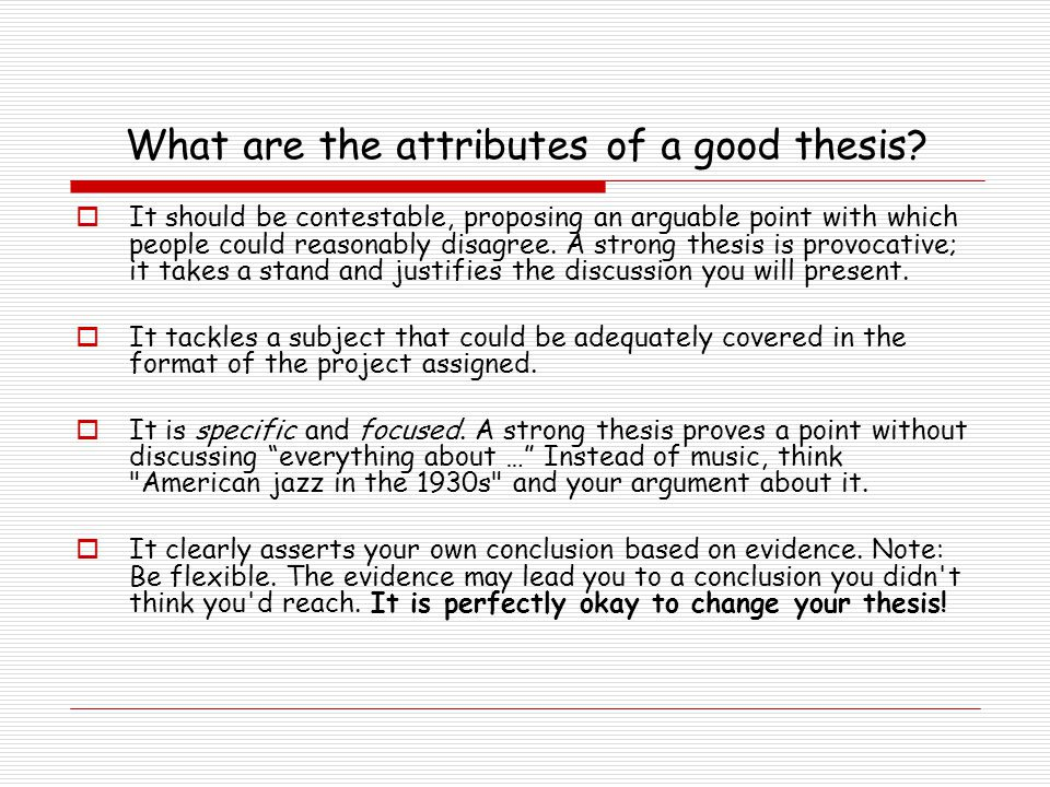 What are the attributes of a good thesis.