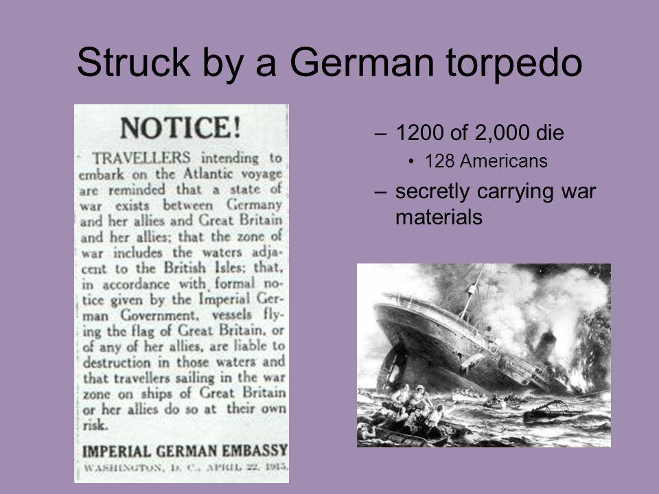 Struck by a German torpedo –1200 of 2,000 die 128 Americans –secretly carrying war materials
