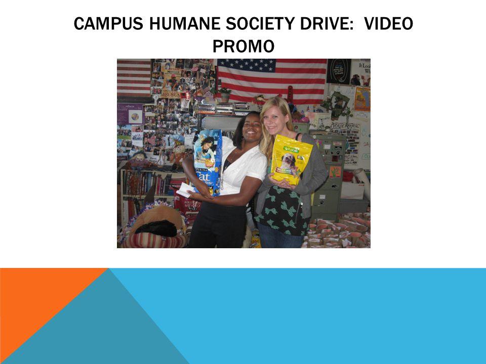 CAMPUS HUMANE SOCIETY DRIVE: VIDEO PROMO