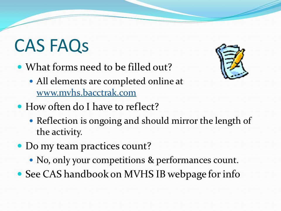 CAS FAQs What forms need to be filled out.