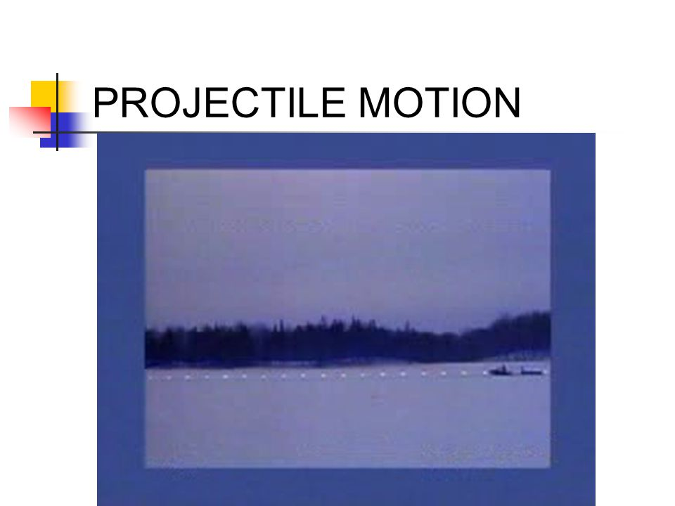 PROJECTILE MOTION A snowmobile fires a flare, then slows down. Where does the flare land? If the snowmobile speeds up instead, where does the flare la