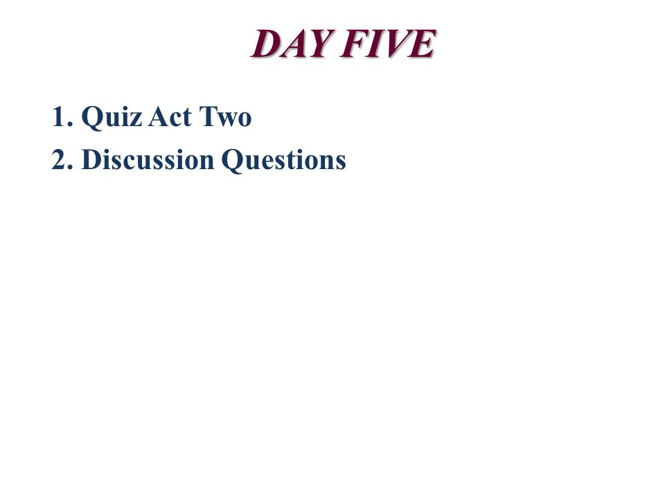 ACT TWO: Questions to Think About Critical Thinking: 1.