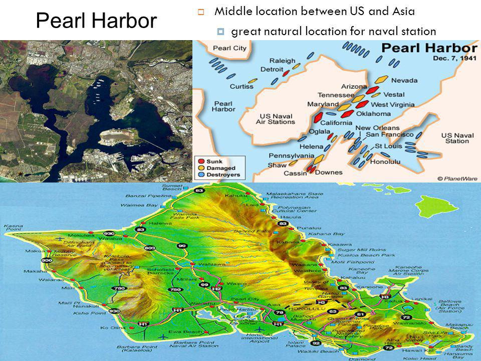 Pearl Harbor  Middle location between US and Asia  great natural location for naval station
