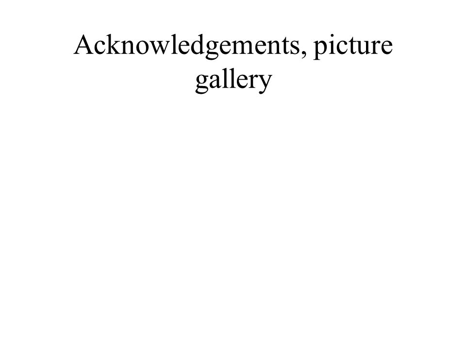 Acknowledgements, picture gallery