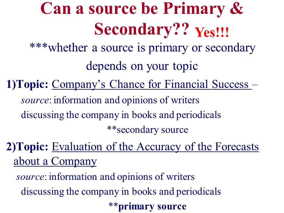 Can a source be Primary & Secondary .