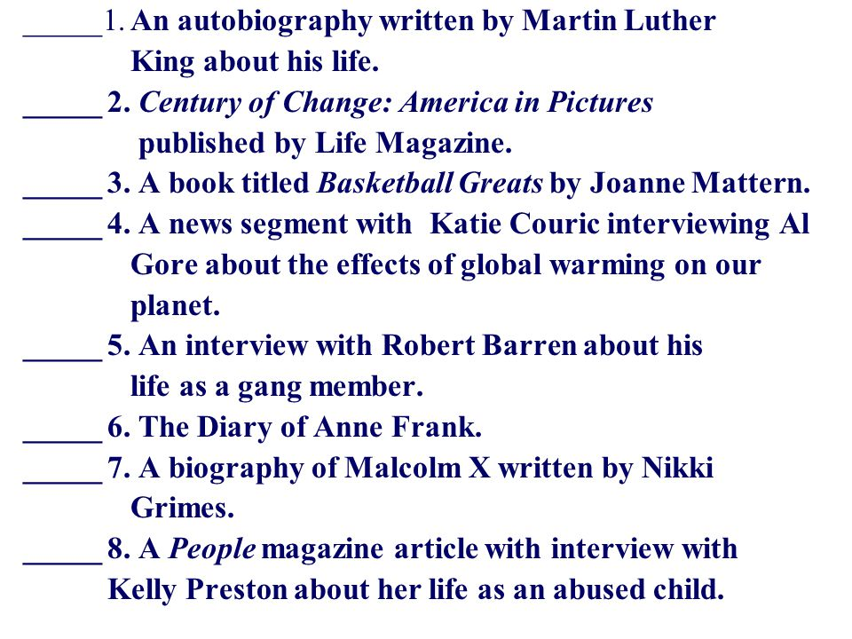 _____1. An autobiography written by Martin Luther King about his life.