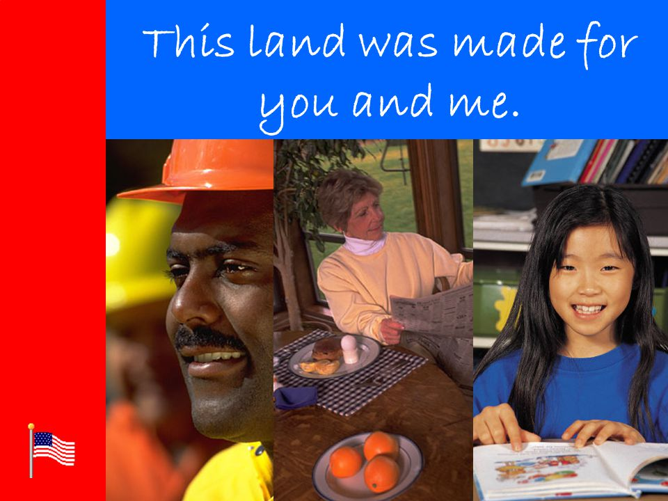 Click to edit Master title style Click to edit Master text styles –Second level Third level –Fourth level »Fifth level This land was made for you and me.