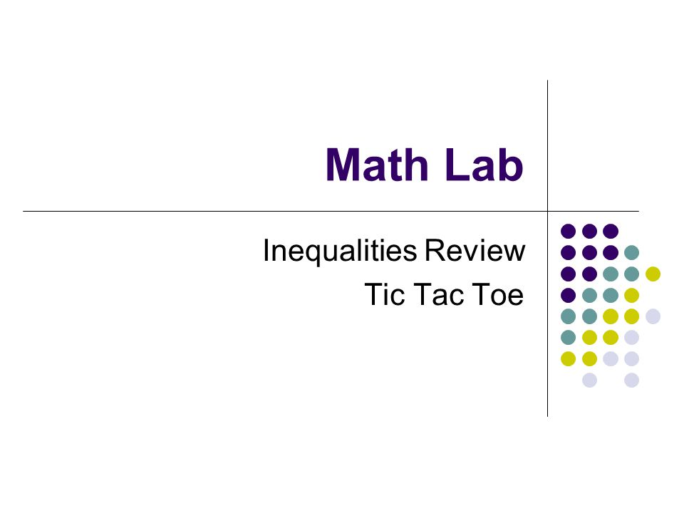 Math Lab Inequalities Review Tic Tac Toe