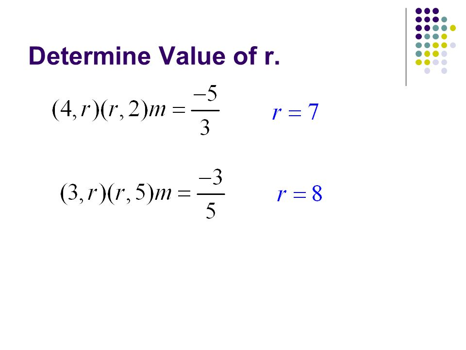 Determine Value of r.
