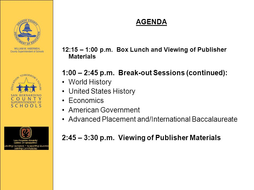AGENDA 12:15 – 1:00 p.m. Box Lunch and Viewing of Publisher Materials 1:00 – 2:45 p.m.