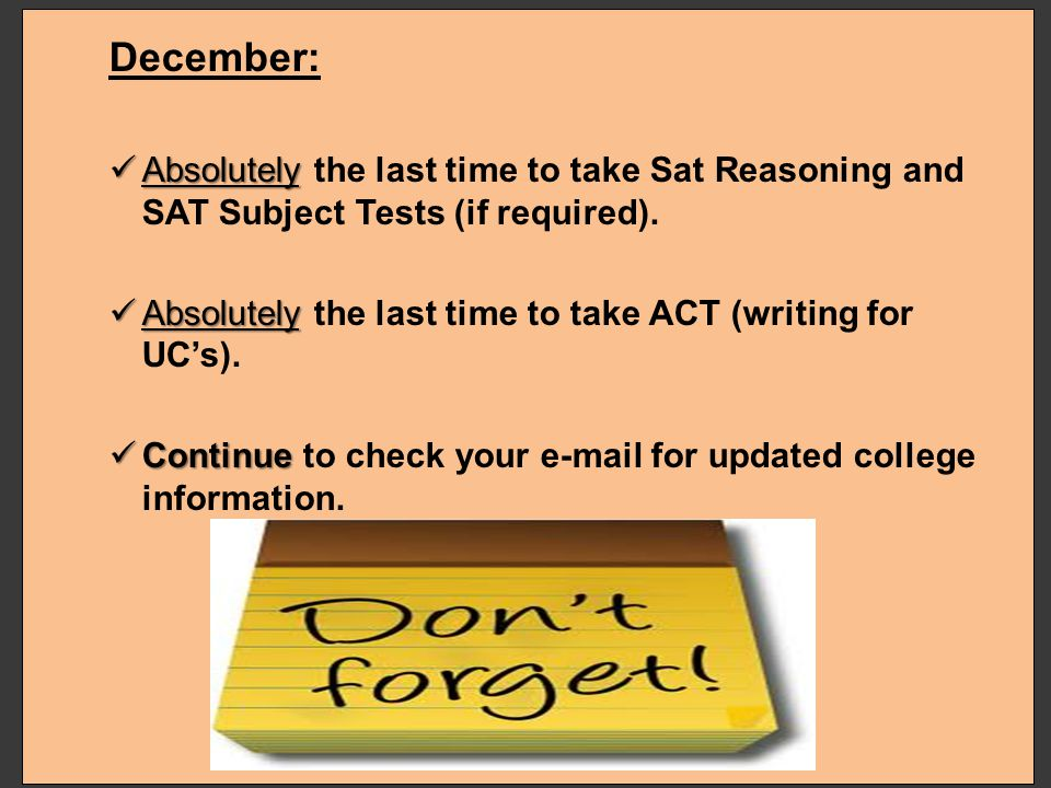 October: Filing period for Cal State October 1 to November 30 System and UC System applications are available on-line. For assistance with application