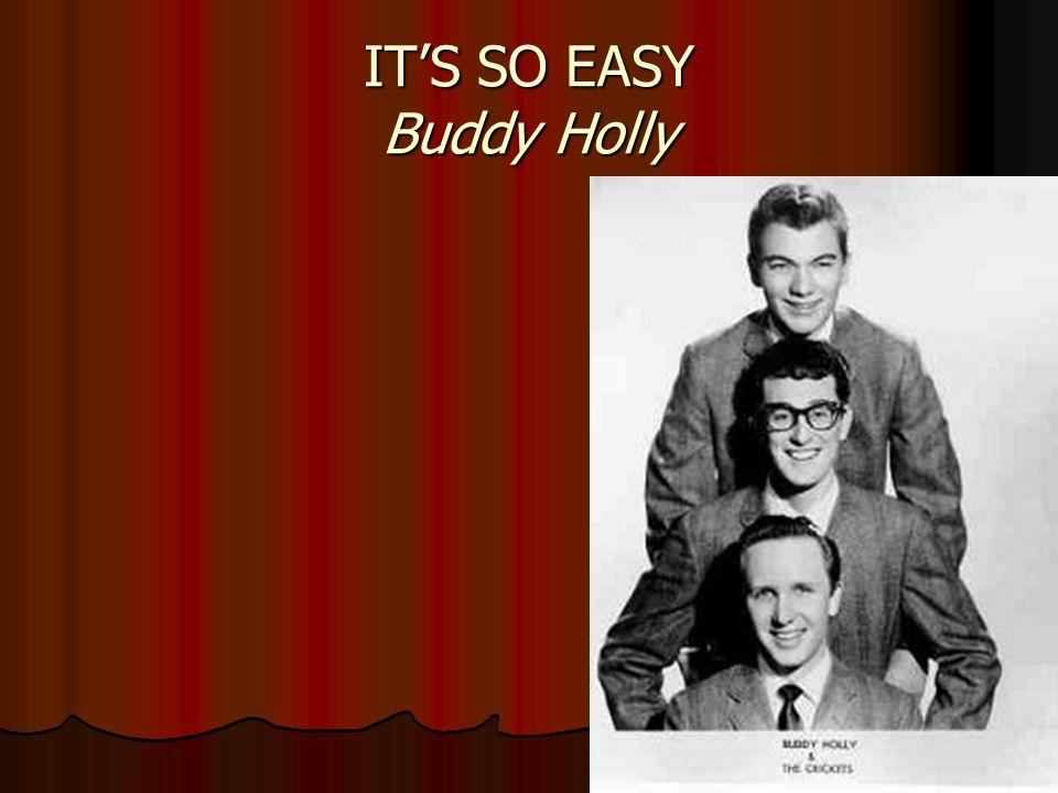 IT'S SO EASY Buddy Holly