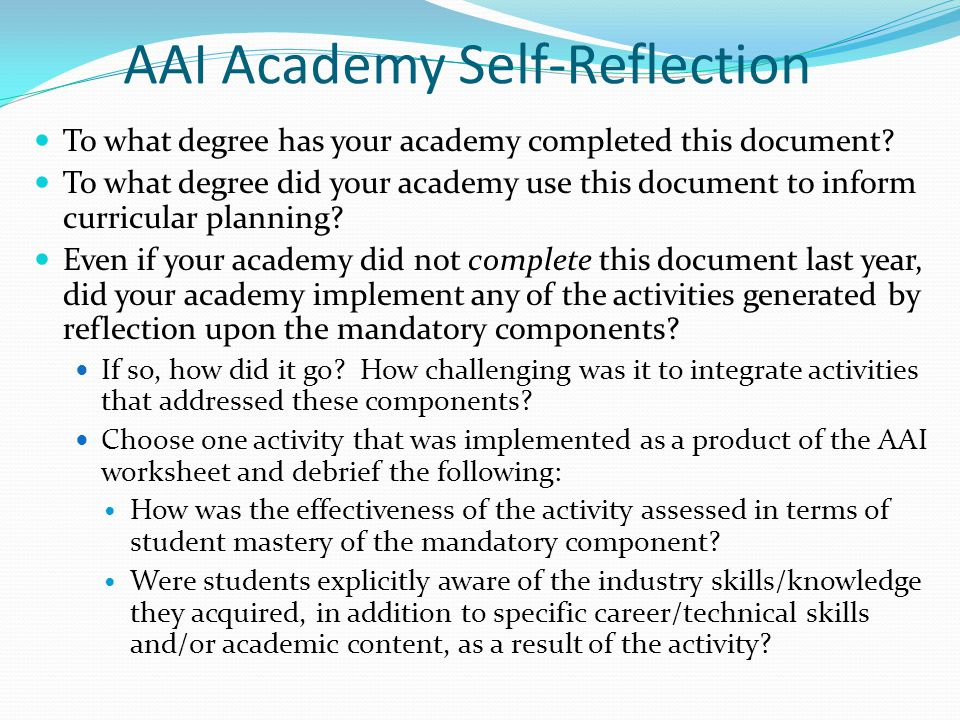 Share Out Academies that have completed (or come close!) the AAI worksheet and utilized it for curriculum planning: Please share your experiences from last year.
