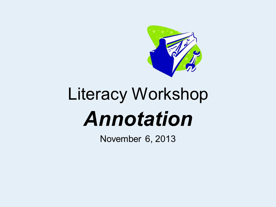 Annotation Guidelines (6-point System) Circle Academic/Key vocabulary Box challenging words you might need to clarify.