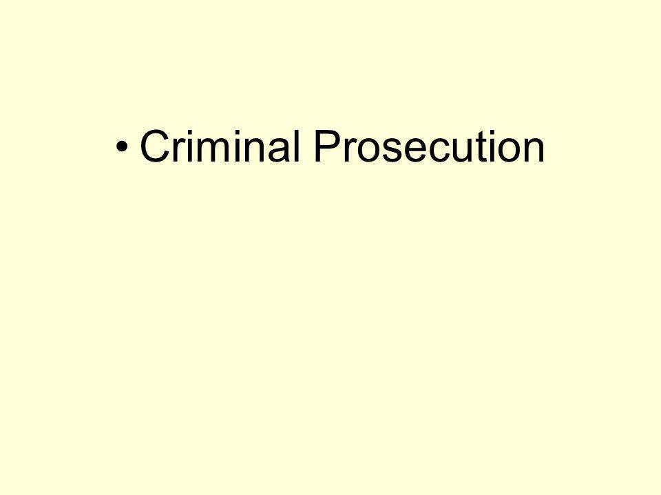 Criminal Prosecution