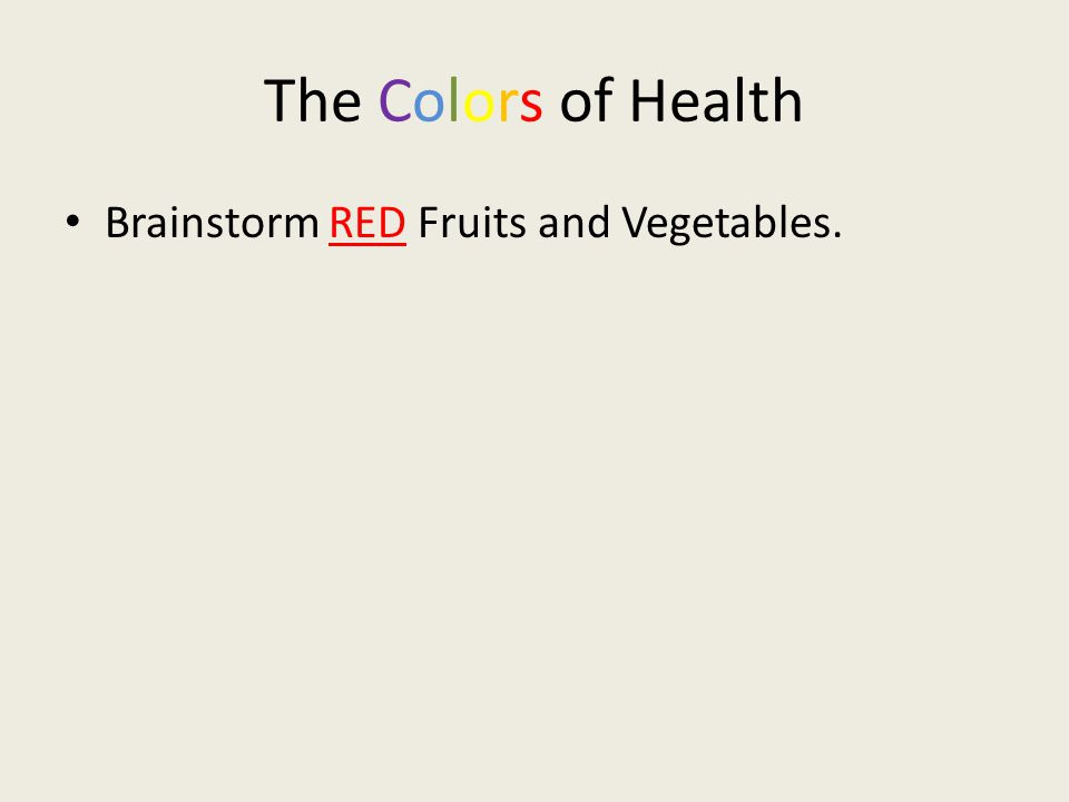 The Colors of Health Brainstorm RED Fruits and Vegetables.