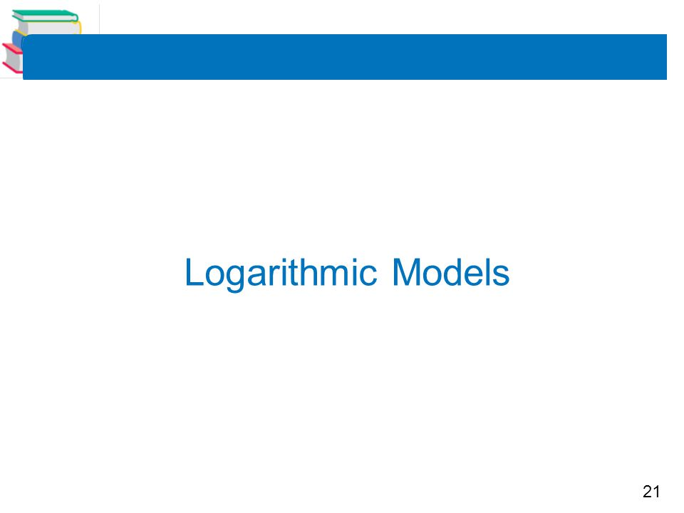 21 Logarithmic Models