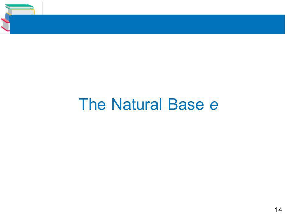 14 The Natural Base e