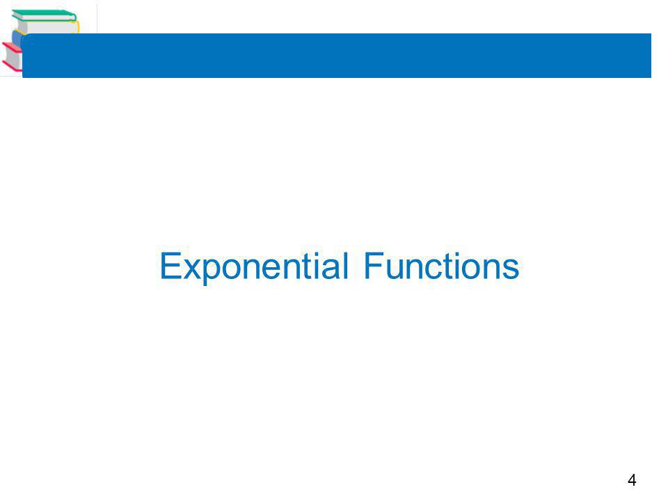 4 Exponential Functions