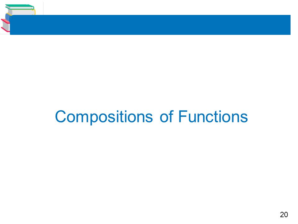 20 Compositions of Functions