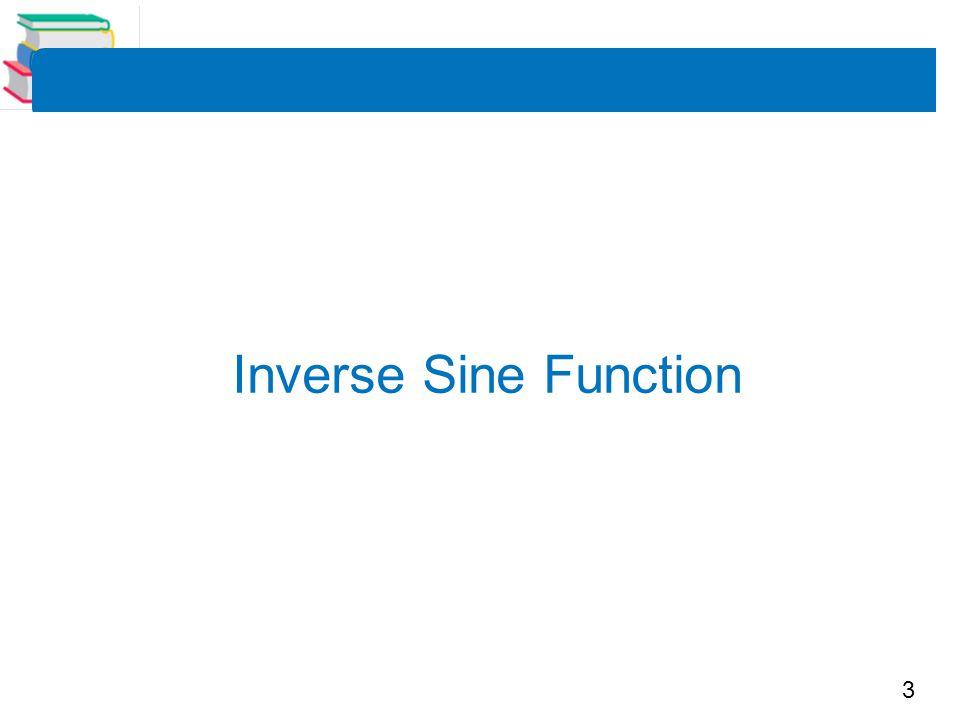 3 Inverse Sine Function