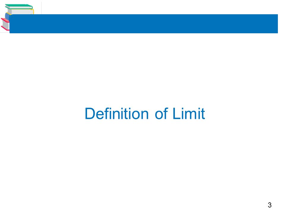 3 Definition of Limit