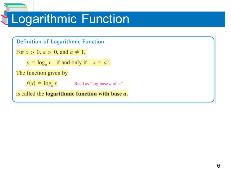 6 Logarithmic Function