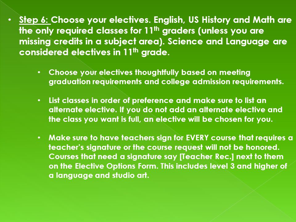 Step 6: Choose your electives.