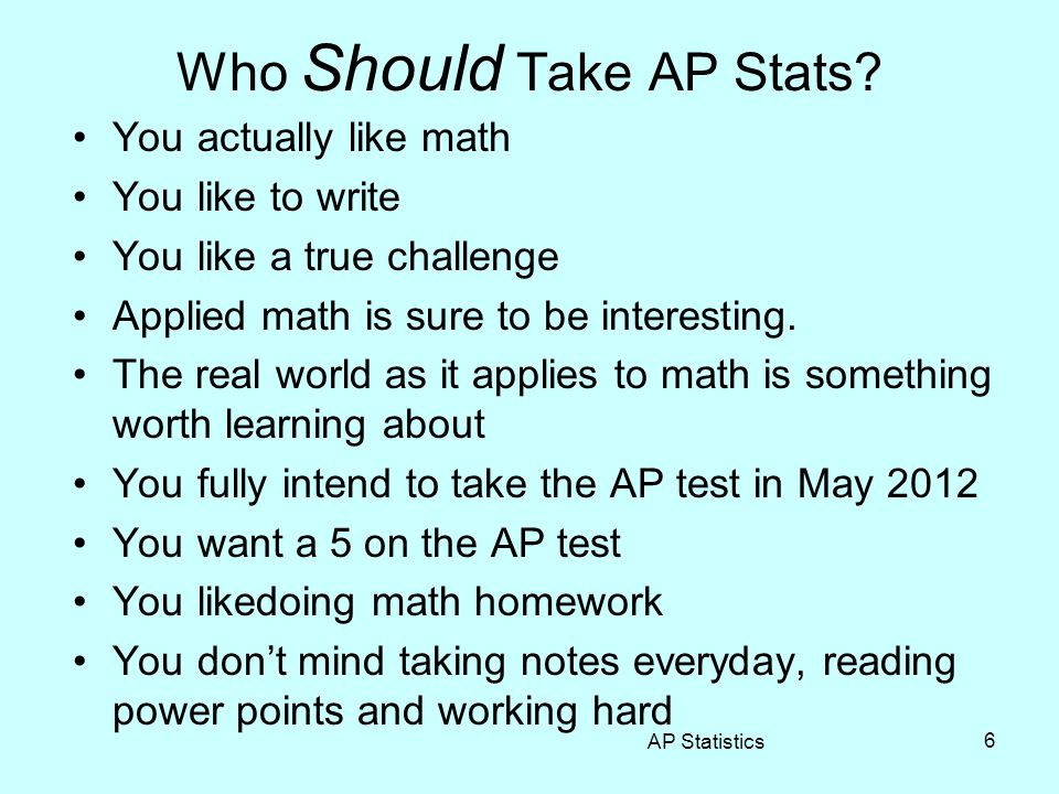 Who Should NOT Take AP Stats.