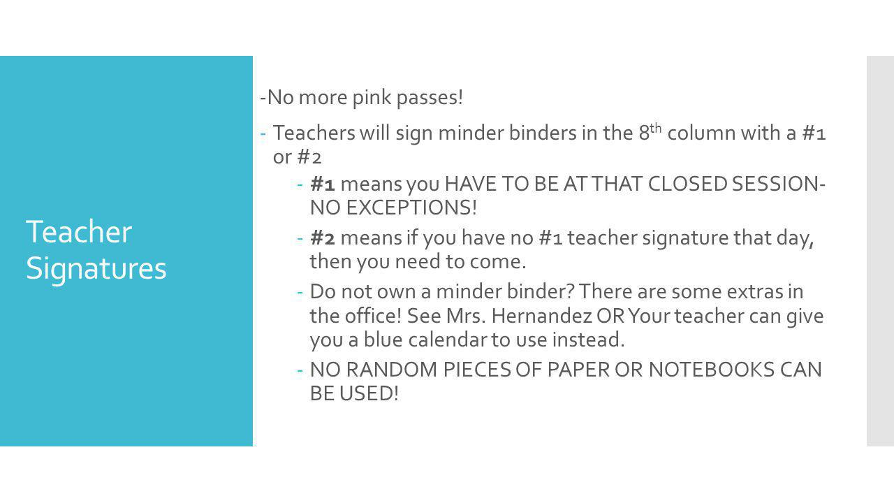 Teacher Signatures -No more pink passes.
