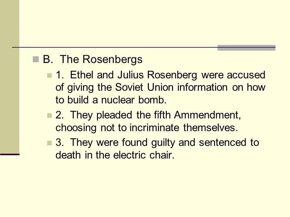 B. The Rosenbergs 1.